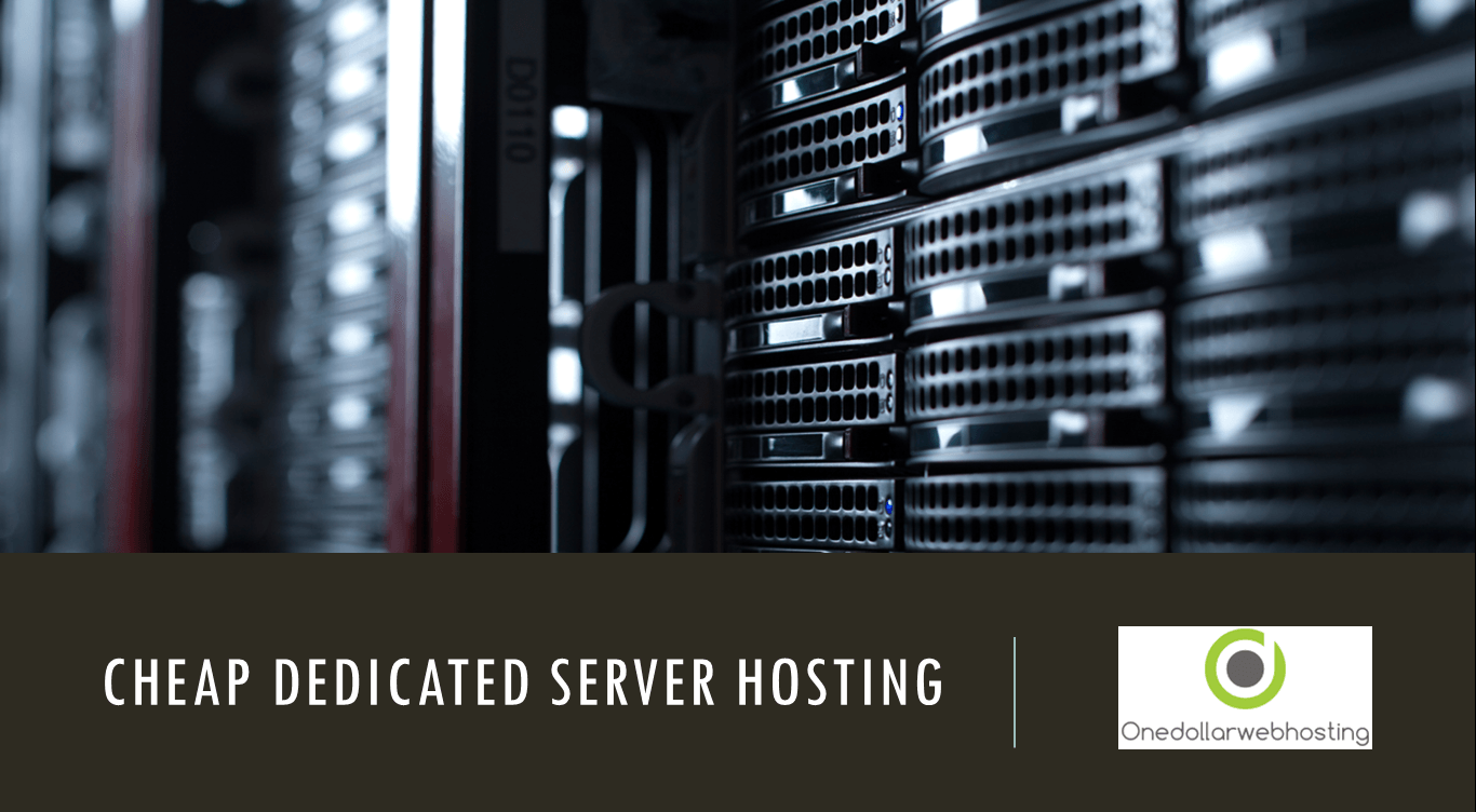 Cheap Dedicated Server Hosting: The Features and Benefits of